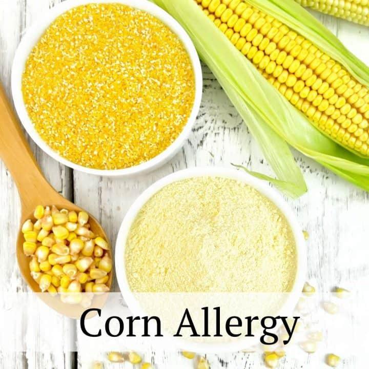 Managing a Corn Allergy