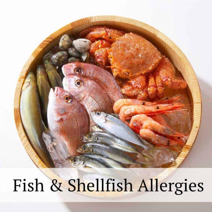 Fish and Shellfish Allergies